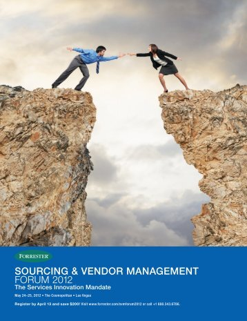 sourcing & vendor management forum  2012 - forreste - Forrester