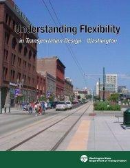 Understanding Flexibility in Transportation Design - Washington ...