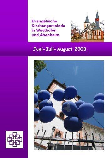 Juni-Juli-August 2008 - Evangelische Kirchengemeinde Westhofen ...