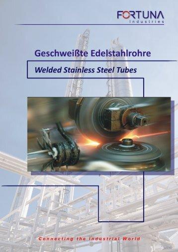 Katalog - Geschweißte Edelstahlrohre - Fortuna Industries GmbH
