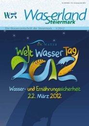 Die Wasserzeitschrift der Steiermark 1/2012 - Wasserland Steiermark