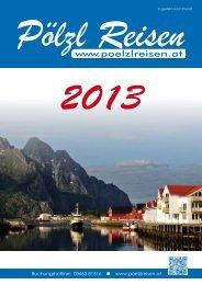 Download Reisekatalog 2013 - poelzlreisen.at : poelzlreisen.at