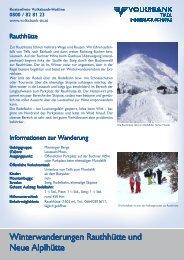 Winterwanderungen Rauthhütte und Winterwanderungen - Volksbank