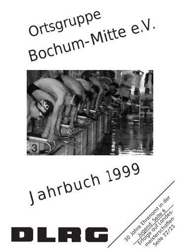 Bochum-Mitte e.V. Jahrbuch 1999 - DLRG Ortsgruppe Bochum-Mitte ...
