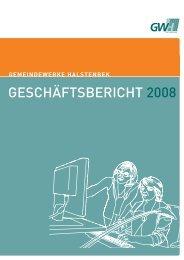 GESCHÄFTSBERICHT 2008 - Gemeindewerke Halstenbek