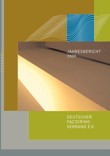 Jahresbericht 2009 V2.0:Layout 1.qxd - Deutscher Factoring ...