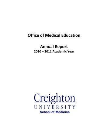Office of Medical Education Annual Report - Creighton University ...