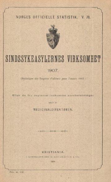 norges officielle statist1k1 v. 78. sirissykeashernes virksomhet 1907.