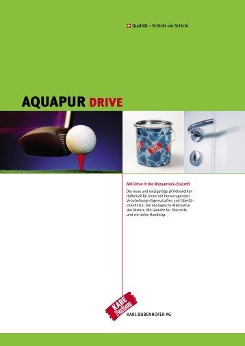 Aquapur Drive Flyer.indd - Farbenfabrik Karl Bubenhofer AG
