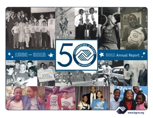 2011 Annual Report - The Boys & Girls Club of Greater Memphis