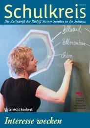 Interesse wecken - Rudolf Steiner Schulen der Schweiz