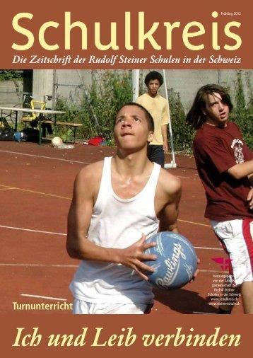 Ich und Leib verbinden - Rudolf Steiner Schulen der Schweiz