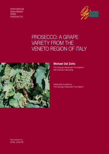 Prosecco: a Grape Variety From the Veneto Region - International ...