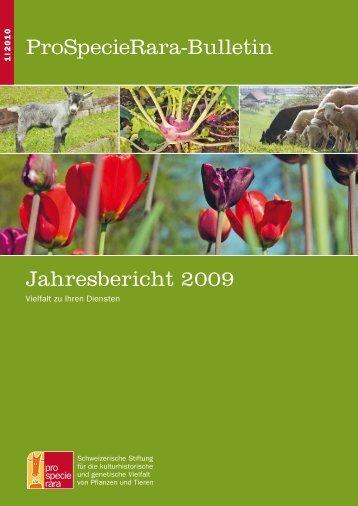 ProSpecieRara-Bulletin Jahresbericht 2009