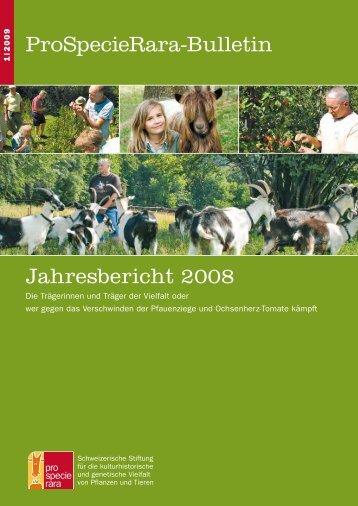 Jahresbericht 2008/2009 - ProSpecieRara