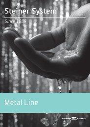 Steiner System Metal Line