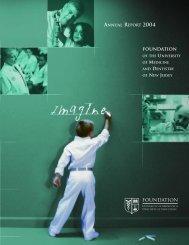 2004 Annual Report (PDF) - Foundation of UMDNJ
