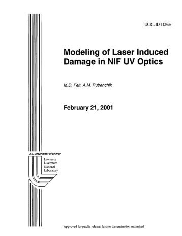 Modeling of Laser Induced Damage in NIF UV Optics