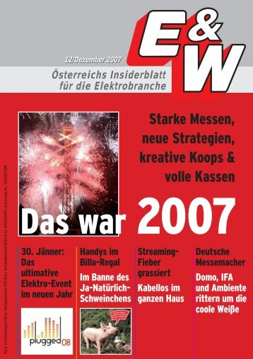 Starke Messen, neue Strategien, kreative Koops & volle Kassen - E&W
