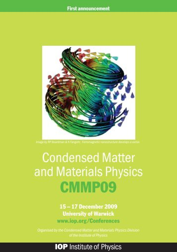 Condensed Matter and Materials Physics conference 2009