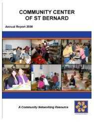 Annual Report 2008 - Community Center of St Bernard