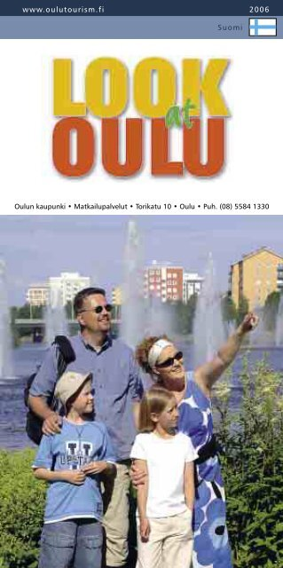 Matkailuesite Oulusta 2006 (pdf) 6 Mt - Paras loma