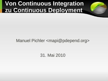 Von Continuous Integration zu Continuous ... - Manuel Pichler