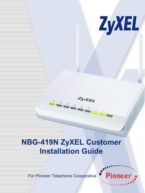 ZyXEL Router Setup - Pioneer internet support 1 2