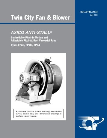 Axico Anti-Stall Vaneaxial Fans Controllable - Twin City Fan & Blower