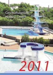 Geschäftsbericht der HofBad GmbH 2011 - Stadtwerke Hof