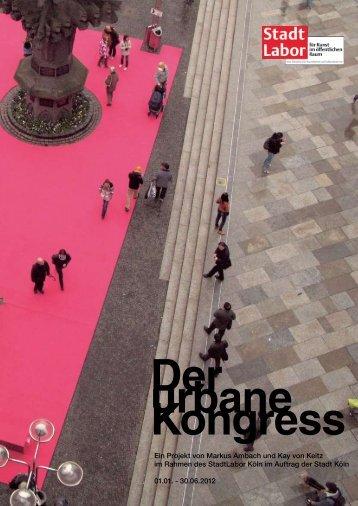 """Abschlussbericht """"Der urbane Kongress"""" als pdf"""