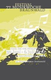 30. Juni - 6. Juli 2012 - Musikwochen Braunwald