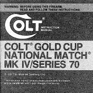 Gold Cup National Match MKIV Series 70 - Colt