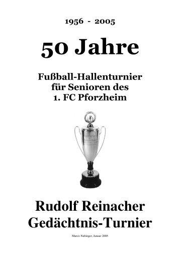 Rudolf Reinacher Gedächtnis-Turnier - 1. FC Kieselbronn