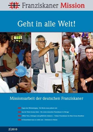 Geht in alle Welt - Franziskaner Mission