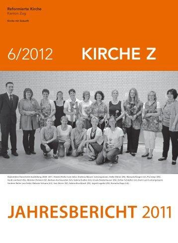 JAHRESBERICHT 2011 - Reformierte Kirche Zug