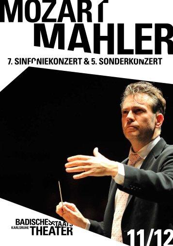 7. sinfoniekonzert   5. sonderkonzert - Badisches Staatstheater ...