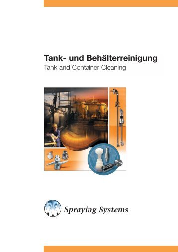 Tank- und Behälterreinigung - Spraying Systems Deutschland GmbH