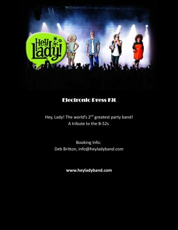 Download The Hey Lady! Electronic Press Kit Here