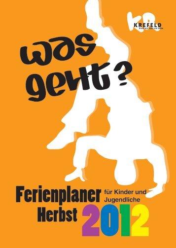 """""""Was geht?"""" - Herbstferien 2012 - Krefeld"""