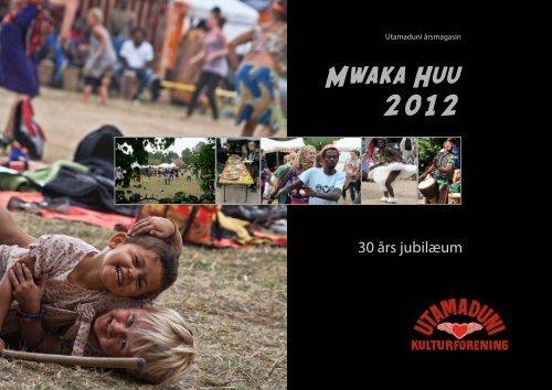 Klik her for at downloade hele magasinet som - Utamaduni