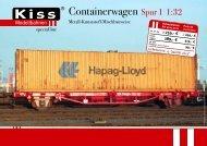 Containerwagen Spur 1 1:32 - Kiss Modellbahnen