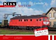 "BR 132 / 232 ""Ludmilla"" Spur 1 1:32 - Kiss Modellbahnen"