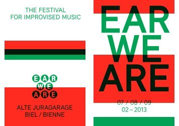 THE FESTIVAL FOR IMPROVISED MUSIC ALTE ... - Ear We Are