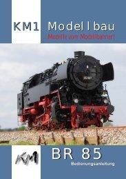 Baureihe 85 - KM1 Modellbau