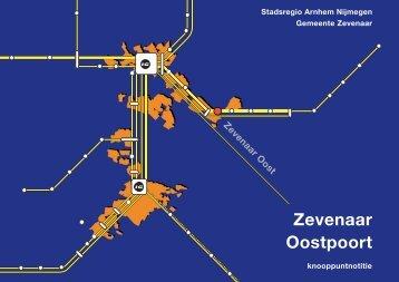 Zevenaar Oostpoort - De Stadsregio Arnhem Nijmegen