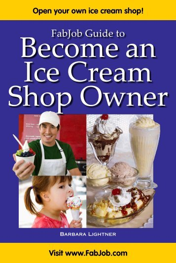 FabJob guide to Become an Ice Cream Shop Owner - Fabjob.com