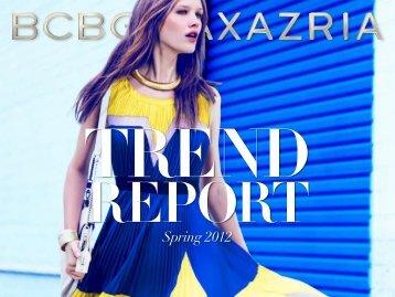trend report - BCBGMAXAZRIAGROUP.com