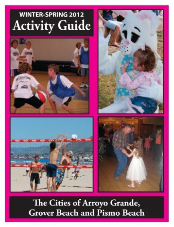 Winter/Spring 2012 Activity Guide - City of Arroyo Grande