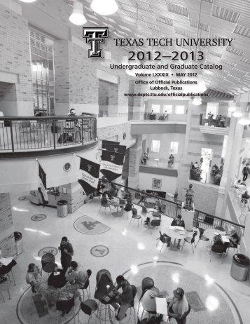 2012-13 Undergraduate and Gradu - Texas Tech University